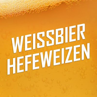 Weissbier - Hefeweizen